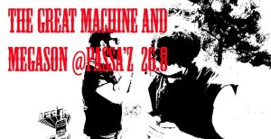 great machine + megason